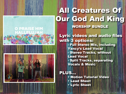 ALL CREATURES OF OUR GOD AND KING WORSHIP BUNDLE